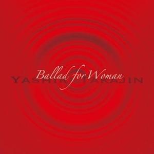 Ballad for Woman~女性のためのバラード集~