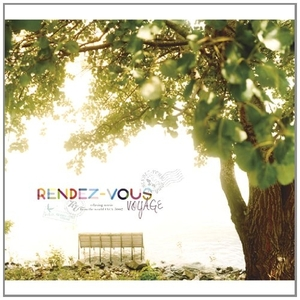 RENDEZ-VOUS VOYAGE(ランデヴー・ヴォヤージュ)