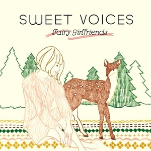 Sweet Voices - Fairy Girlfriends HARCO Selection