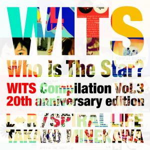 「Who is The Star? -WITS Compilation Vol.3-」 20th anniversary edition 【CD 2枚組】※未発表ライブ音源11曲収録!!