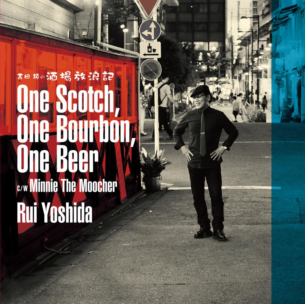 『One Scotch,One Burbon,One Beer』 CDシングル