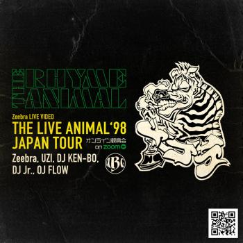 Zeebra LIVE VIDEO「THE LIVE ANIMAL 98' JAPAN TOUR」オンライン観賞会 on ZOOM
