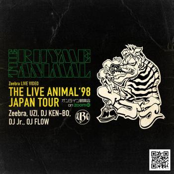 Zeebra LIVE VIDEO「THE LIVE ANIMAL 98' JAPAN TOUR」オンライン観賞会 on ZOOM